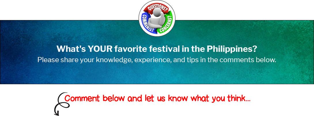 What's YOUR favorite festival in the Philippines?