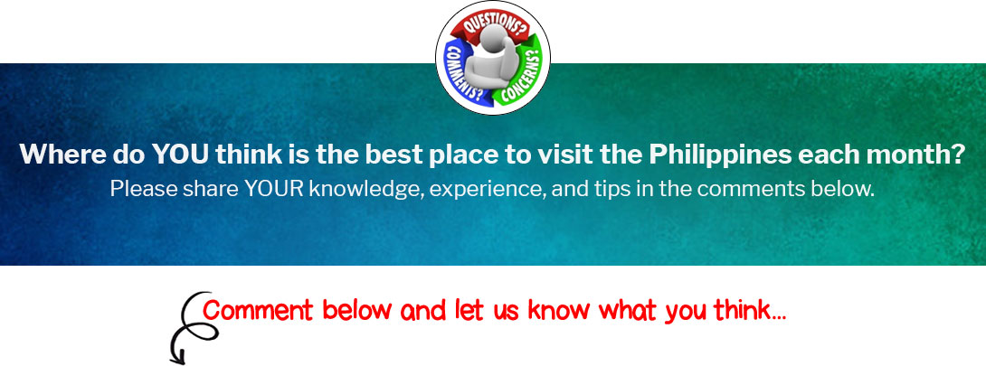 Where do YOU think is the best place to visit the Philippines each month?
