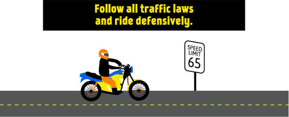 Follow all traffic laws.