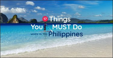 There are so many things to do in the Philippines. The following are the top 17 things we recommend you MUST do when visiting the Philippines
